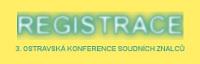 Registrace 3. ostravská konference soudních znalců ref